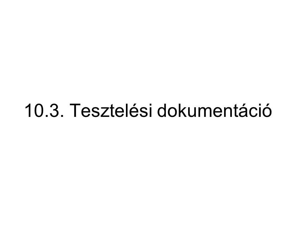 10.3. Tesztelési dokumentáció