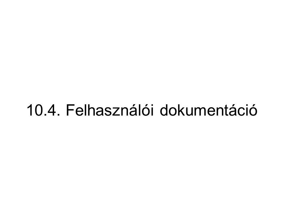 10.4. Felhasználói dokumentáció