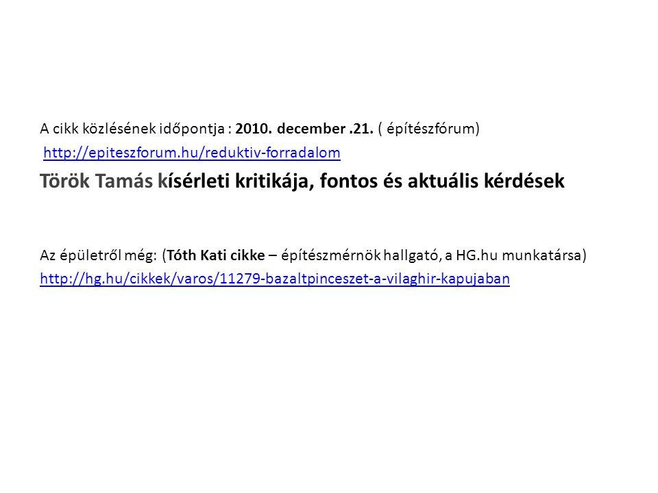 A cikk közlésének időpontja : 2010. december.21.