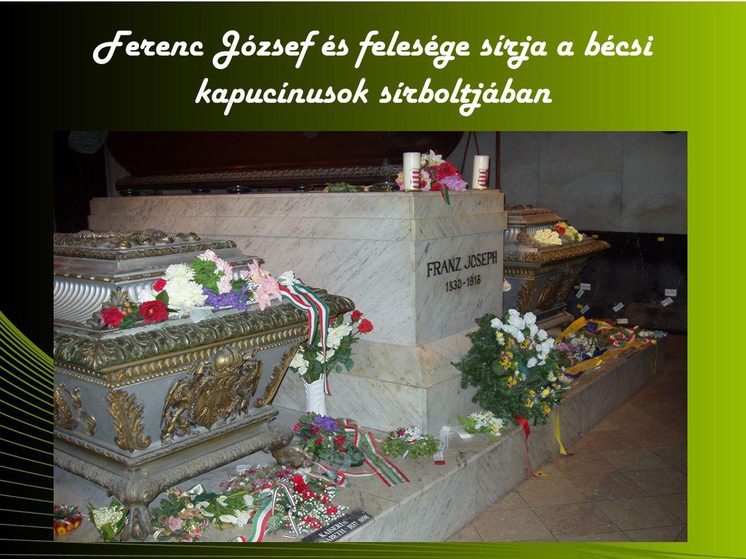 Ferenc József és felesége sírja a bécsi kapucínusok sírboltjában