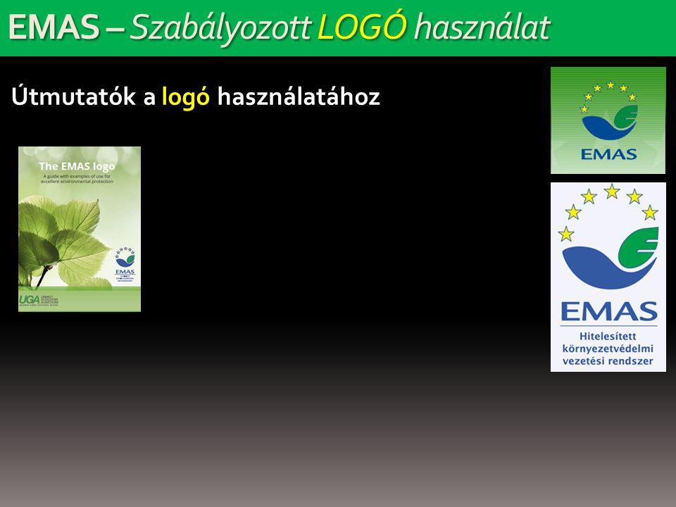 EMAS – Szabályozott LOGÓ használat Útmutatók a logó használatához