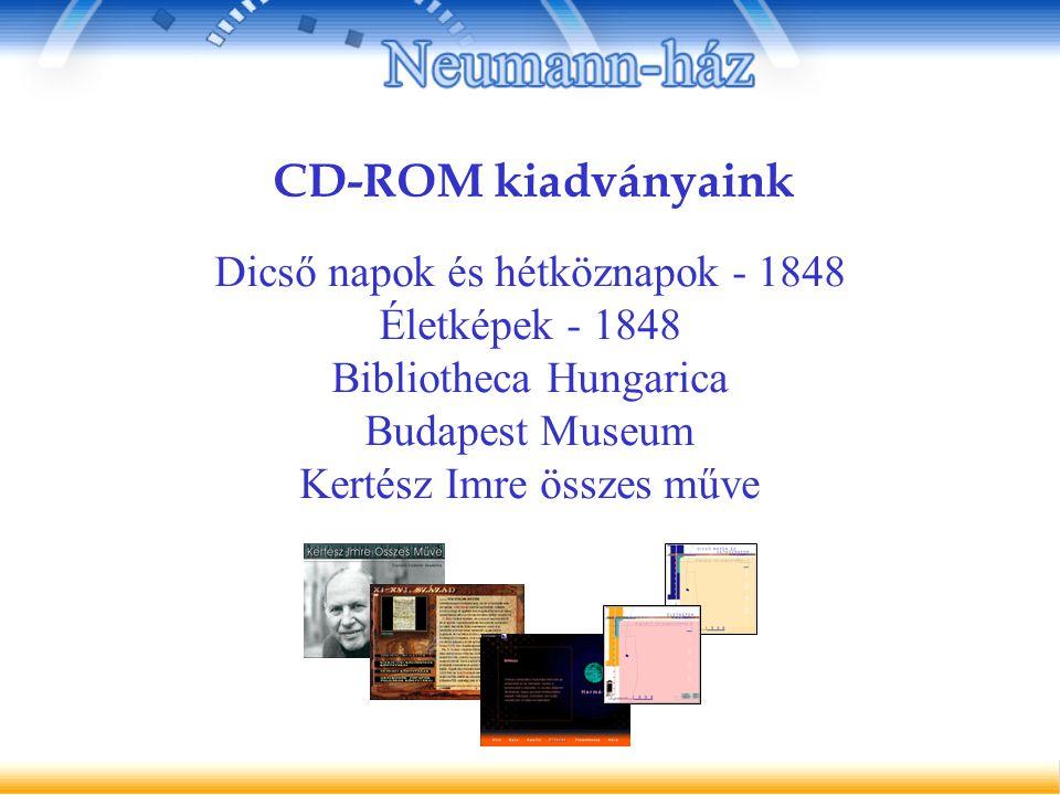 Dicső napok és hétköznapok - 1848 Életképek - 1848 Bibliotheca Hungarica Budapest Museum Kertész Imre összes műve CD-ROM kiadványaink