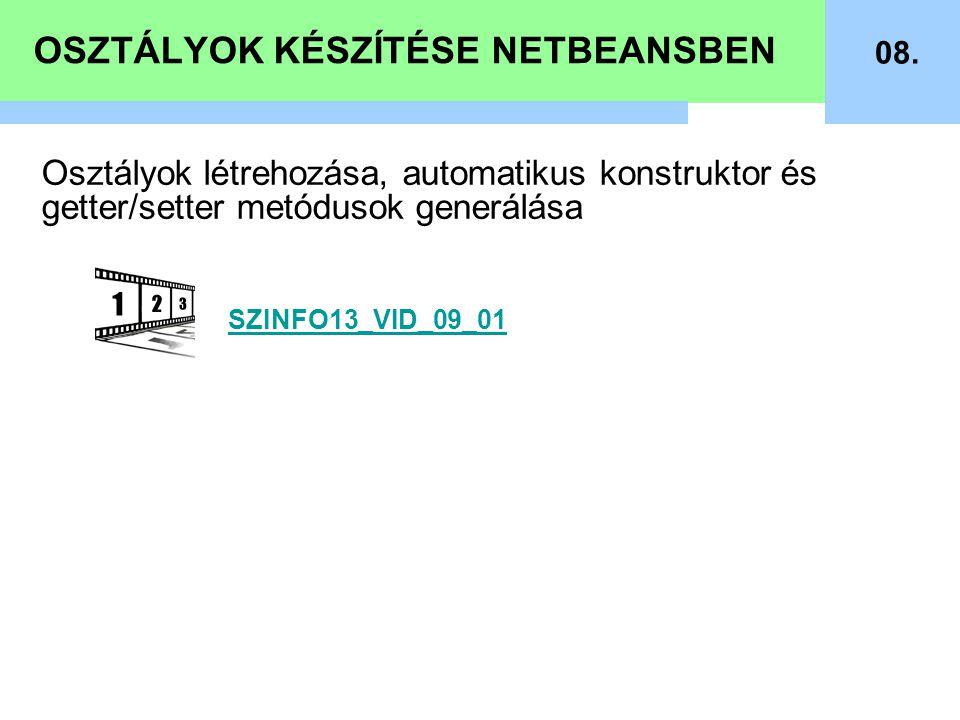 OSZTÁLYOK KÉSZÍTÉSE NETBEANSBEN 08.