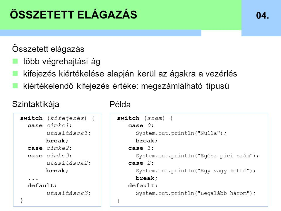 ÖSSZETETT ELÁGAZÁS 04.