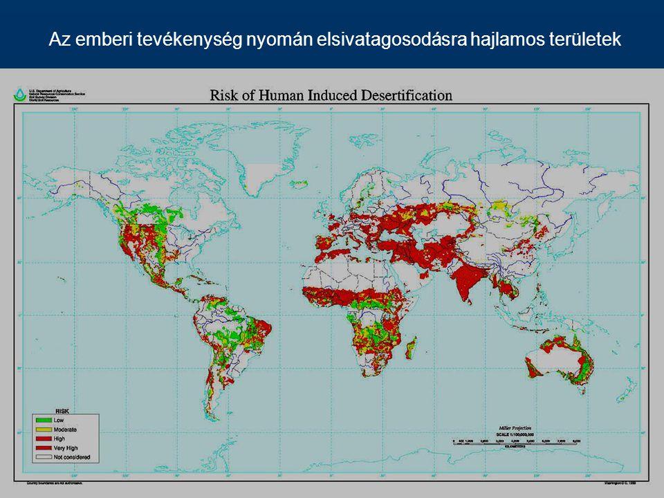 Az emberi tevékenység nyomán elsivatagosodásra hajlamos területek