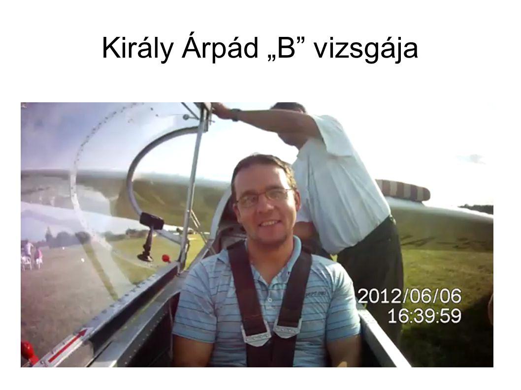 """Király Árpád """"B"""" vizsgája"""