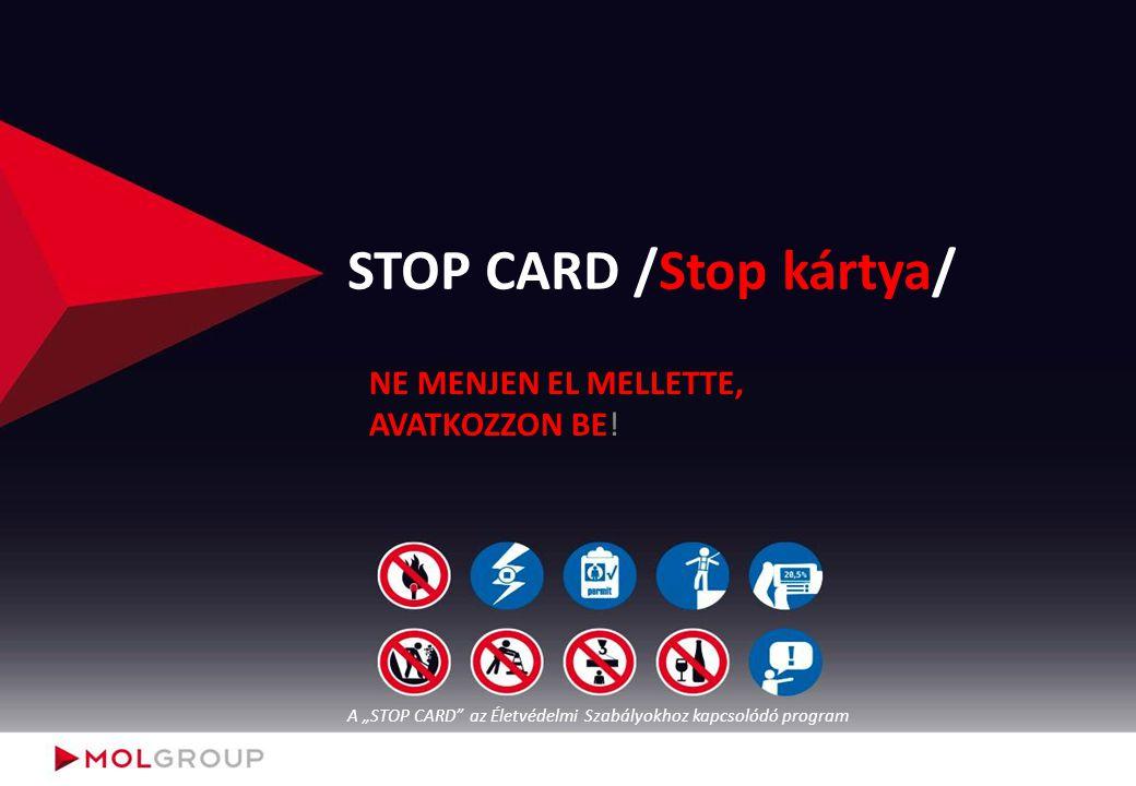 """STOP CARD /Stop kártya/ NE MENJEN EL MELLETTE, AVATKOZZON BE! A """"STOP CARD"""" az Életvédelmi Szabályokhoz kapcsolódó program"""