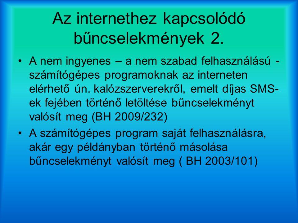 Az internethez kapcsolódó bűncselekmények 2.