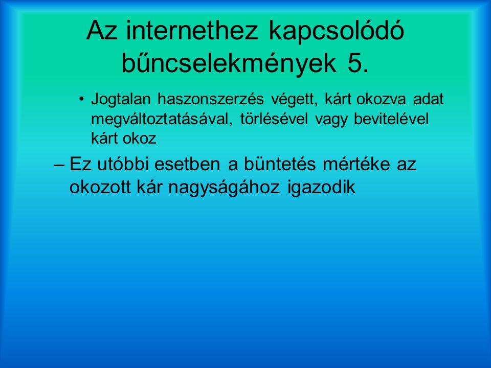 Az internethez kapcsolódó bűncselekmények 5.