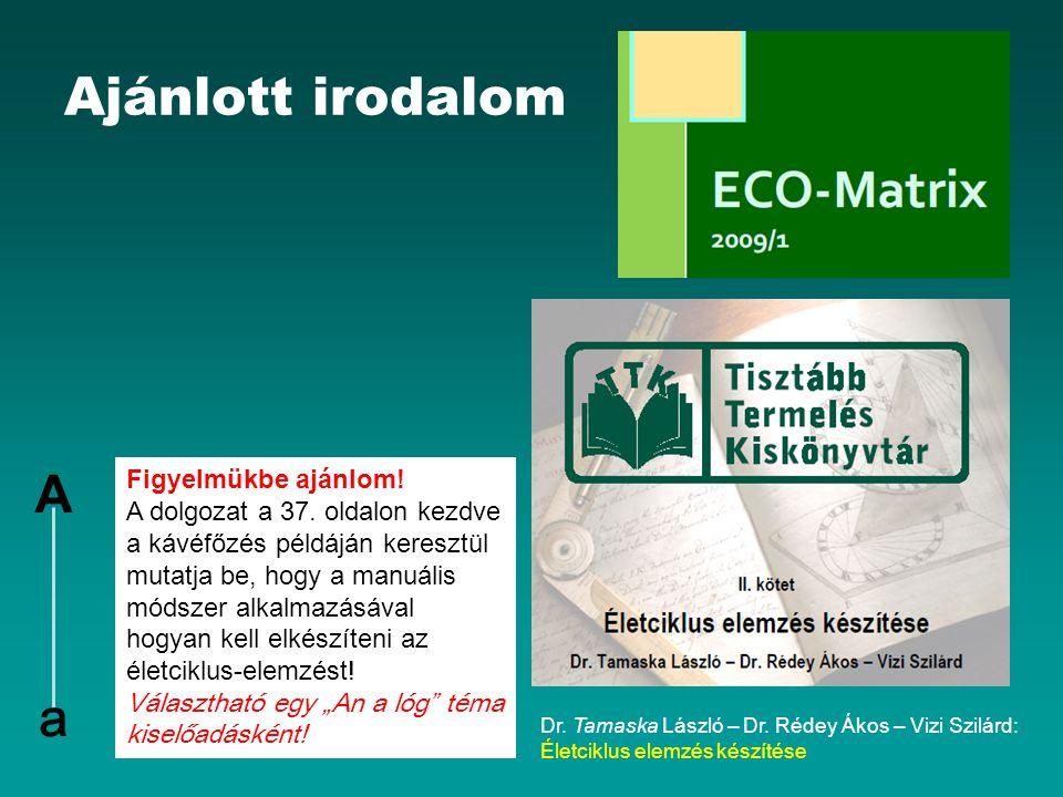 Ajánlott irodalom Dr.Tamaska László – Dr.