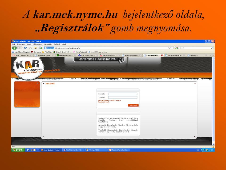 """A kar.mek.nyme.hu bejelentkez ő oldala, """"Regisztrálok"""" gomb megnyomása."""