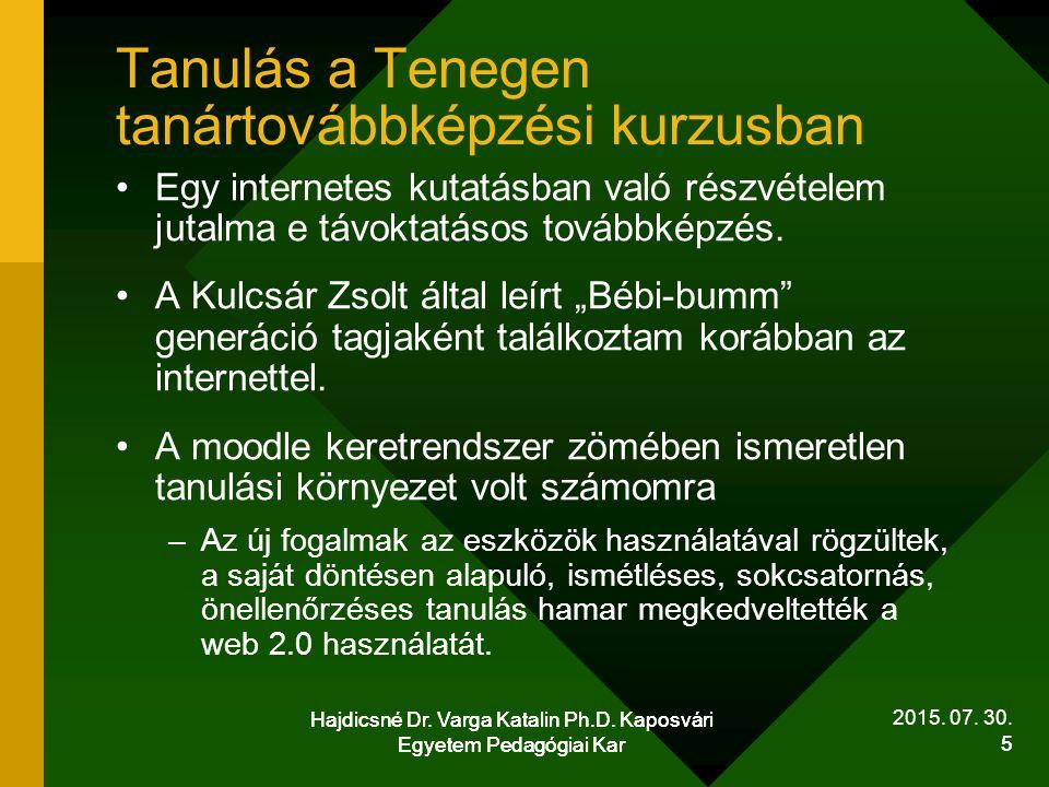 Hajdicsné Dr.Varga Katalin Ph.D. Kaposvári Egyetem Pedagógiai Kar 6 2015.