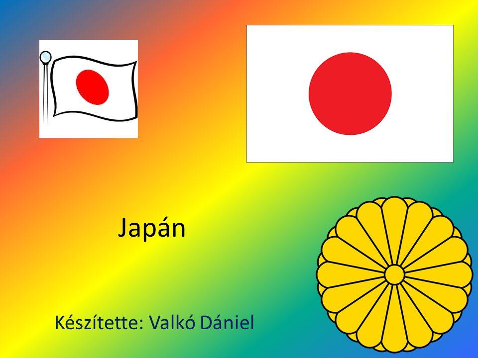 Japán Készítette: Valkó Dániel