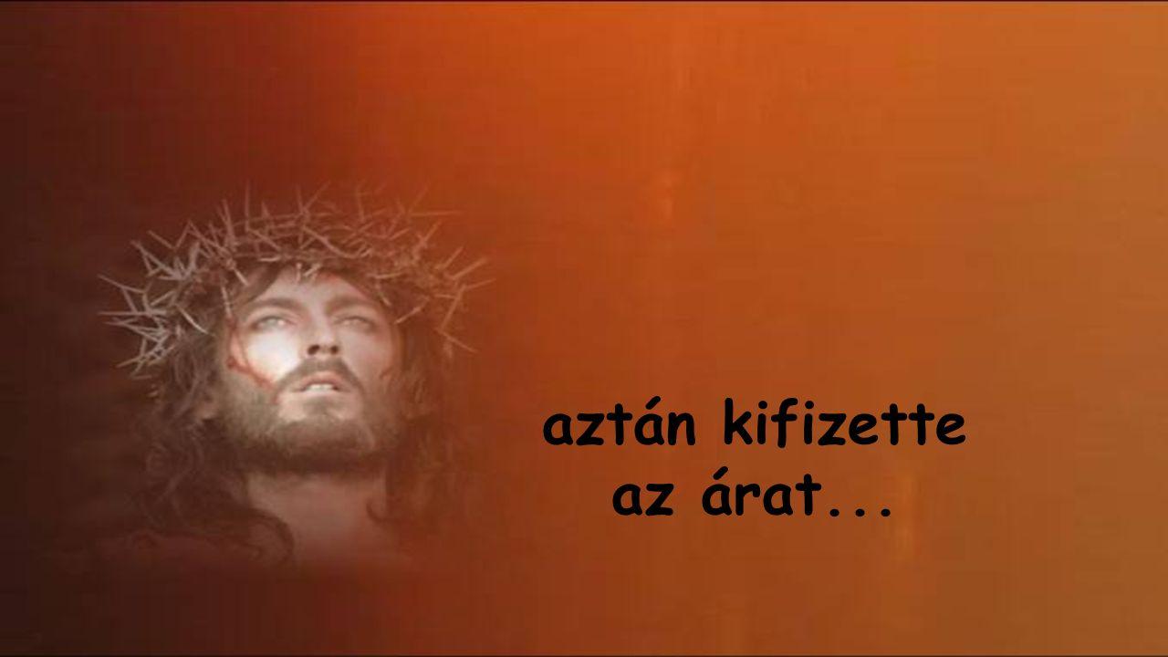 Jézus így szólt: Megegyeztünk…