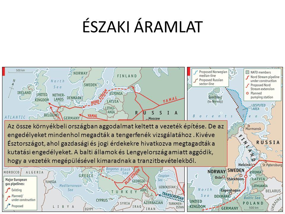 ÉSZAKI ÁRAMLAT Az össze környékbeli országban aggodalmat keltett a vezeték építése. De az engedélyeket mindenhol megadták a tengerfenék vizsgálatához.