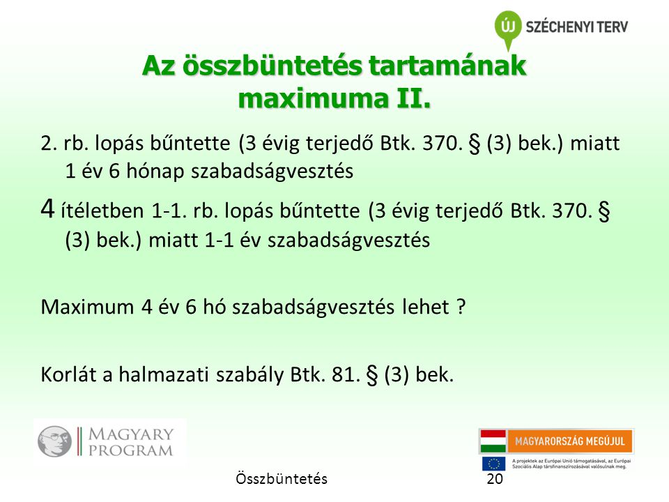 Összbüntetés20 Az összbüntetés tartamának maximuma II.