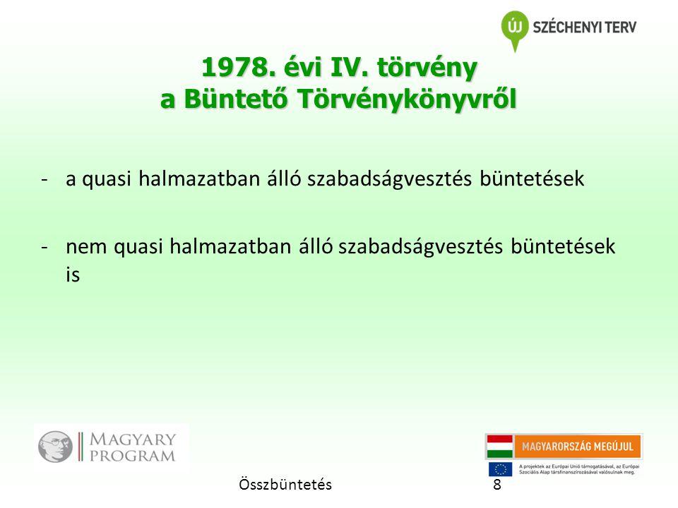Összbüntetés8 1978.évi IV.