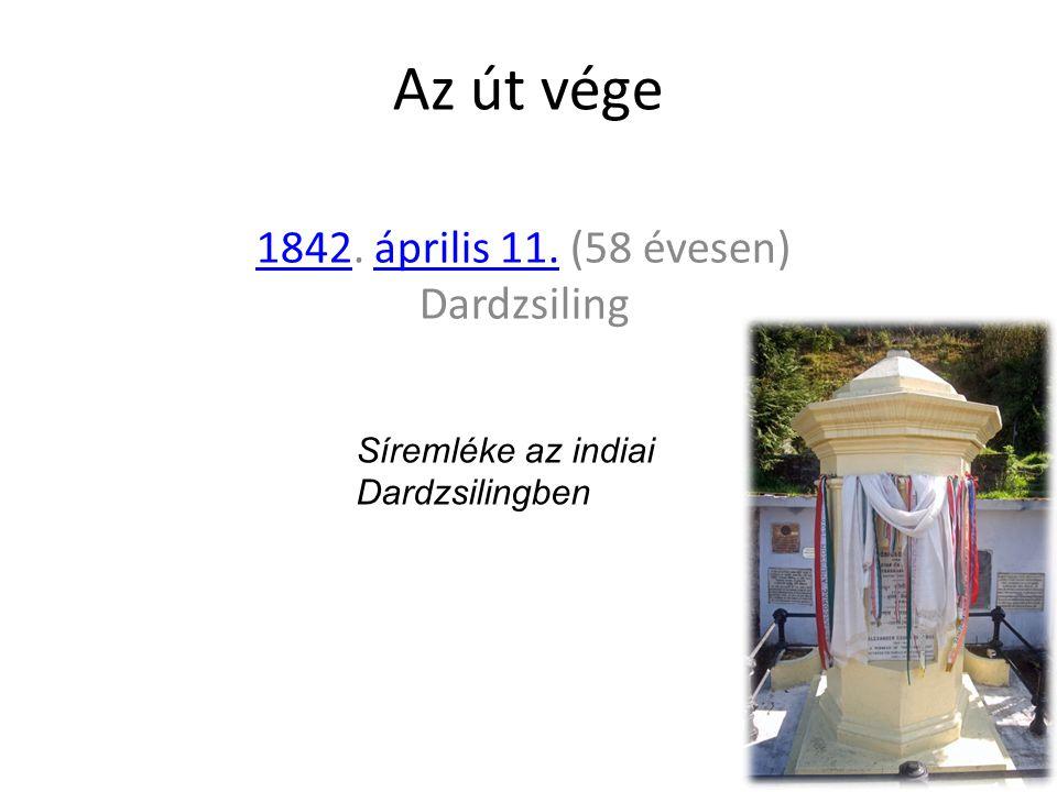 Az út vége 18421842. április 11. (58 évesen) Dardzsilingáprilis 11.