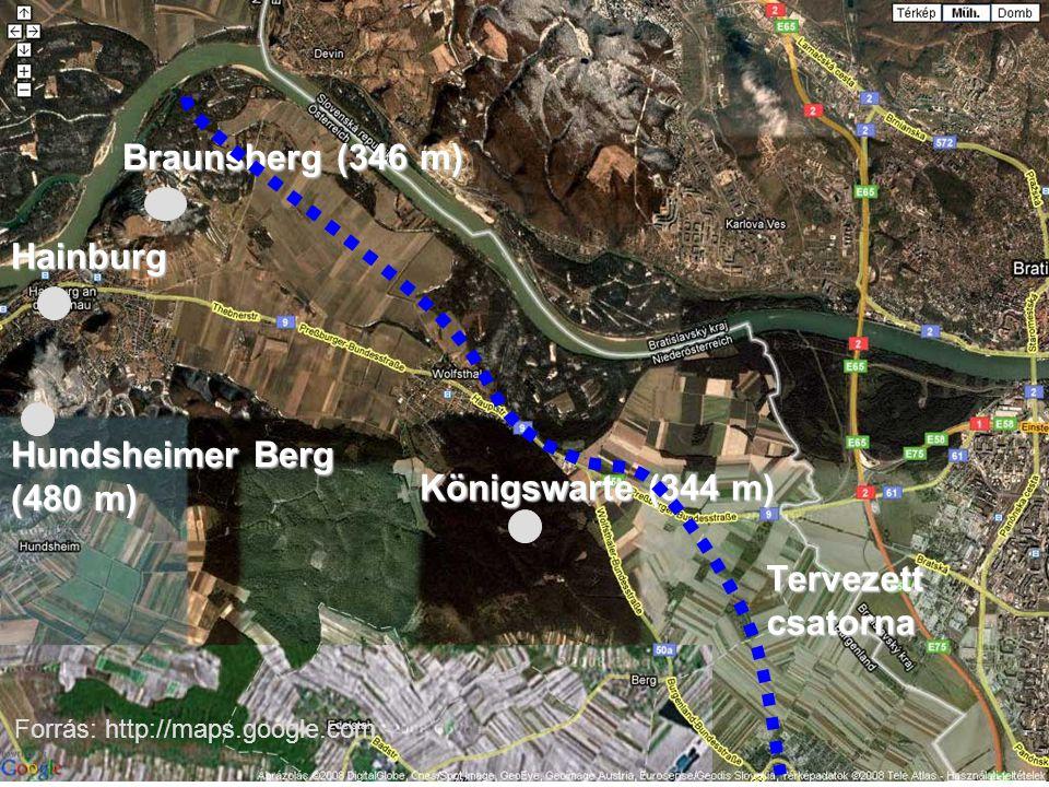 Hainburg Braunsberg (346 m) Königswarte (344 m) Hundsheimer Berg (480 m) Tervezett csatorna Forrás: http://maps.google.com