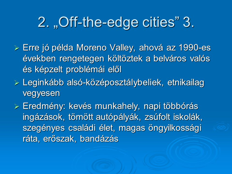 "2. ""Off-the-edge cities 3."