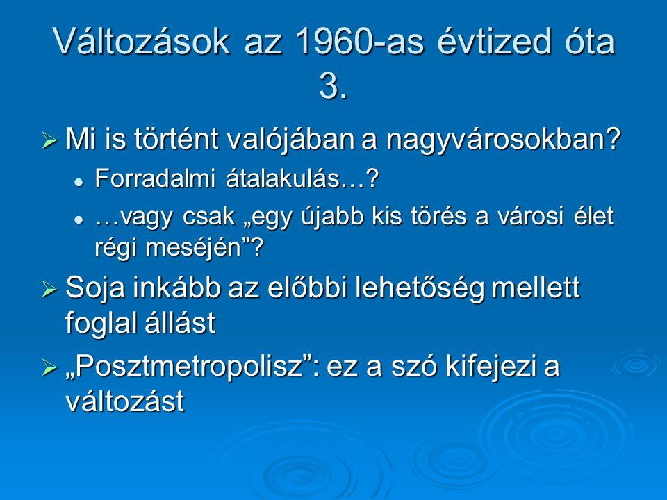 2.Poszt-fordista gazdasági átalakulás 1.
