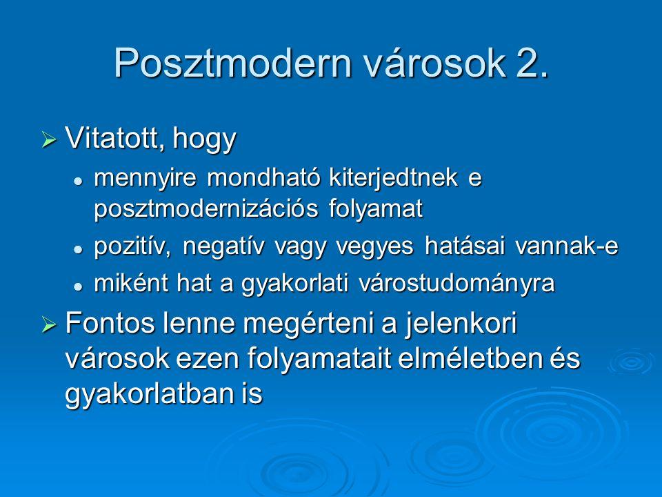 Posztmodern városok 2.