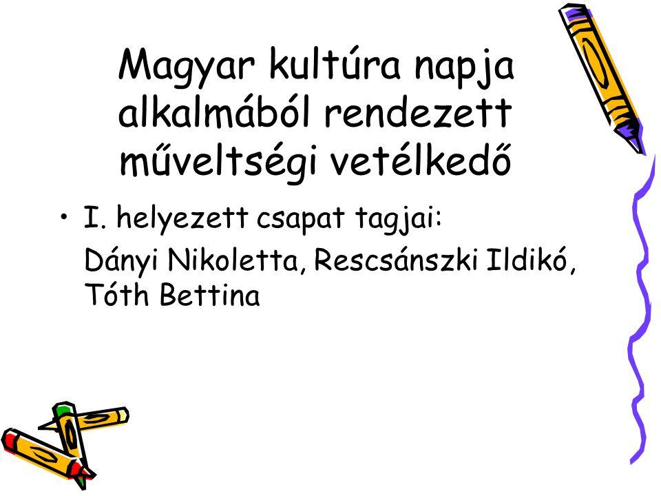 Magyar kultúra napja alkalmából rendezett műveltségi vetélkedő I.