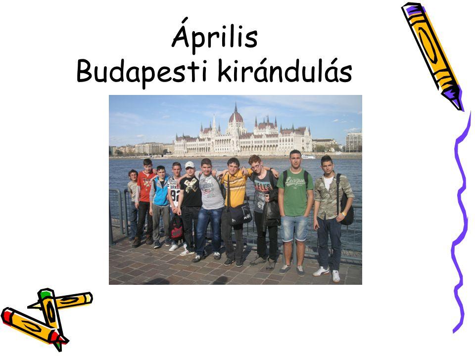 Április Budapesti kirándulás