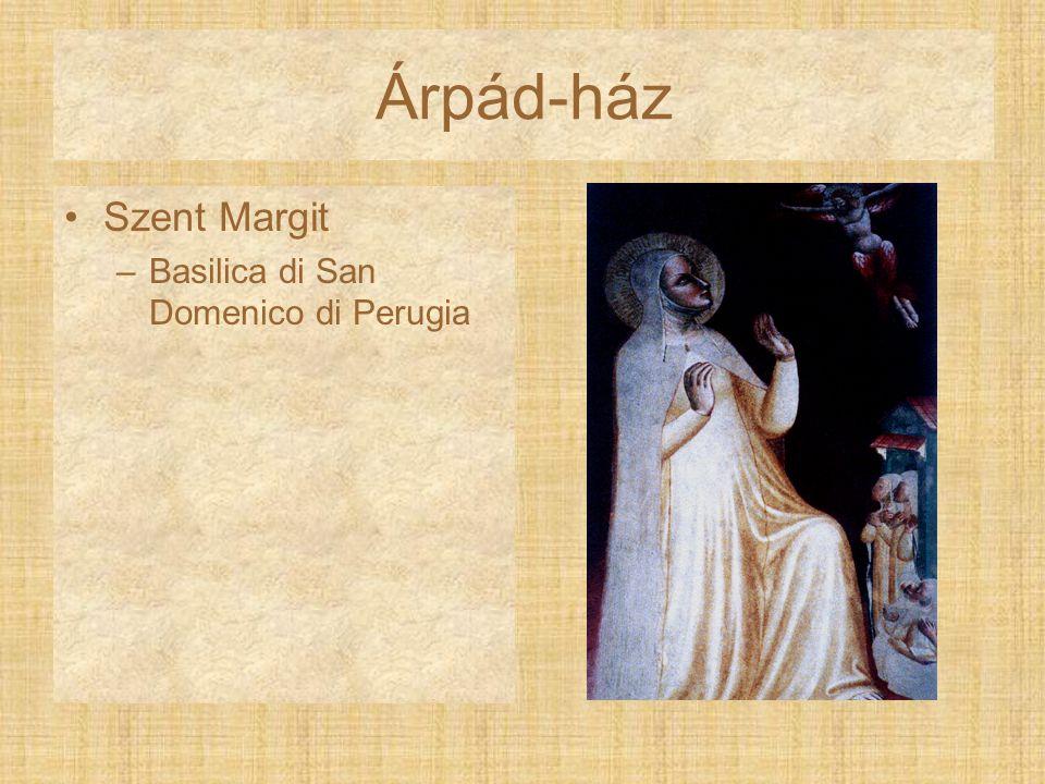 Árpád-ház Szent Margit –Basilica di San Domenico di Perugia