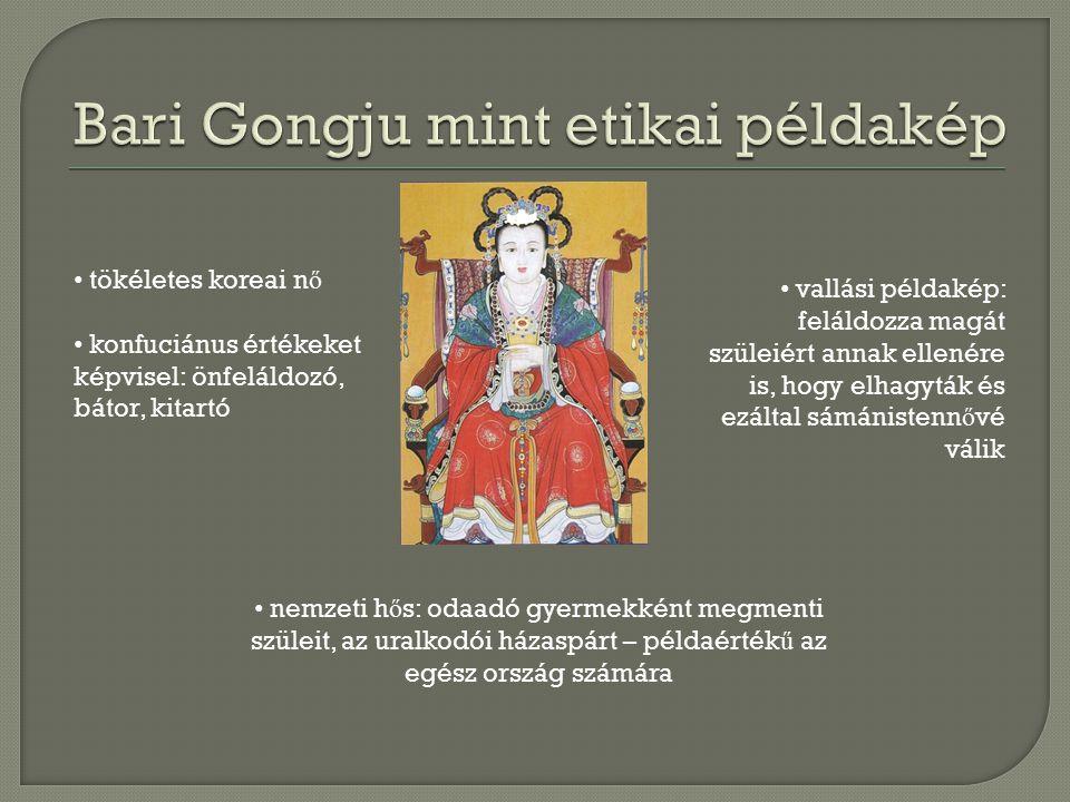 Bari Gongju mítosza (2) : Bari Gongju jós álma darvaktól lesz terhes két fia, majd nyolc leány unokája születik – els ő sámánn ő k