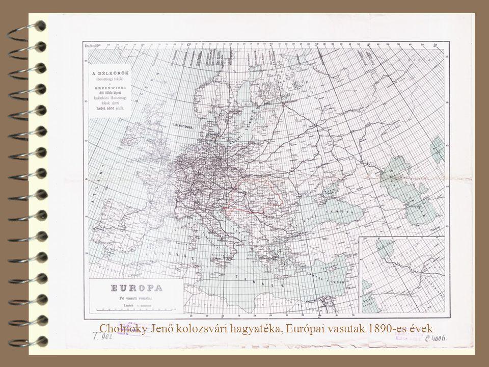 Cholnoky Jenő kolozsvári hagyatéka, Európai vasutak 1890-es évek