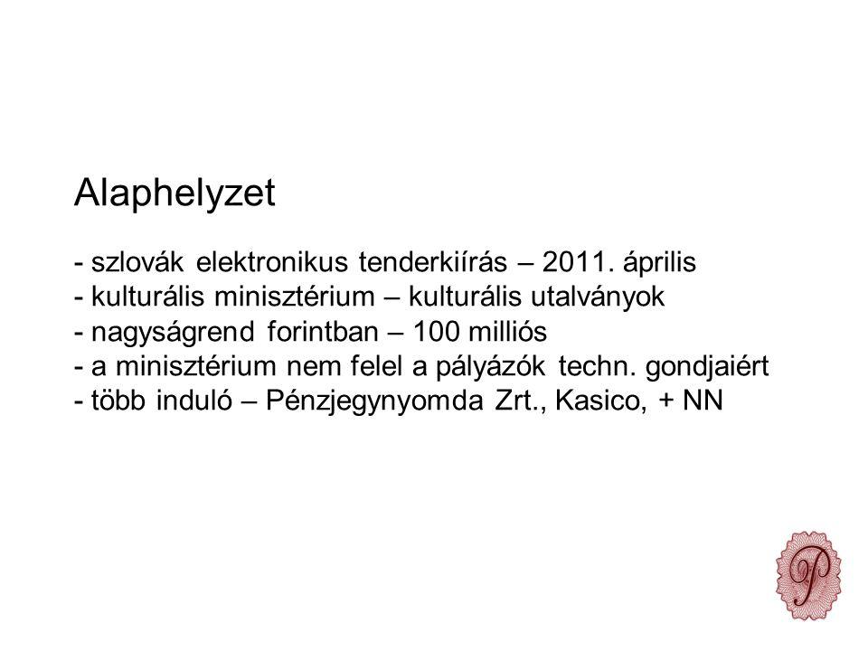 Alaphelyzet - szlovák elektronikus tenderkiírás – 2011.
