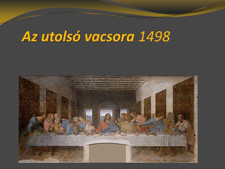 Az utolsó vacsora Az utolsó vacsora 1498