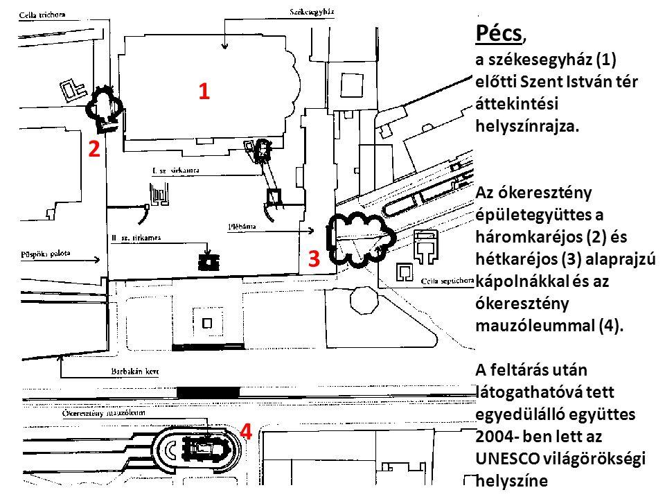 Pécs, a székesegyház (1) előtti Szent István tér áttekintési helyszínrajza. Az ókeresztény épületegyüttes a háromkaréjos (2) és hétkaréjos (3) alapraj