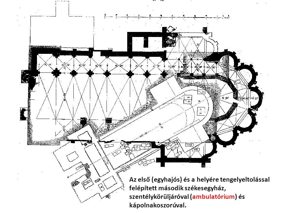 Az első (egyhajós) és a helyére tengelyeltolással felépített második székesegyház, szentélykörüljáróval (ambulatórium) és kápolnakoszorúval.