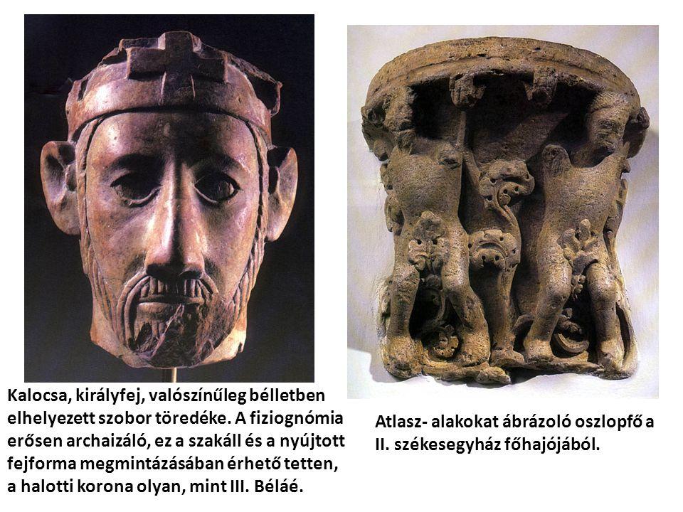 Kalocsa, királyfej, valószínűleg bélletben elhelyezett szobor töredéke. A fiziognómia erősen archaizáló, ez a szakáll és a nyújtott fejforma megmintáz