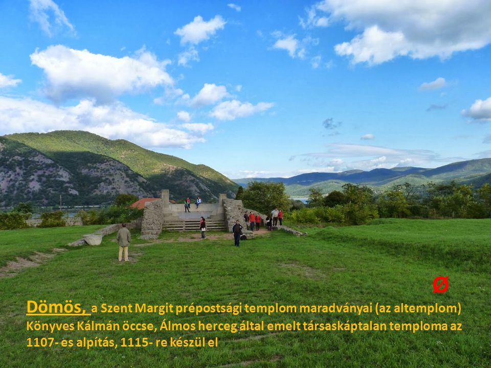 Dömös, a Szent Margit prépostsági templom maradványai (az altemplom) Könyves Kálmán öccse, Álmos herceg által emelt társaskáptalan temploma az 1107- e