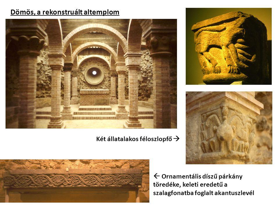 Dömös, a rekonstruált altemplom  Ornamentális díszű párkány töredéke, keleti eredetű a szalagfonatba foglalt akantuszlevél Két állatalakos féloszlopf