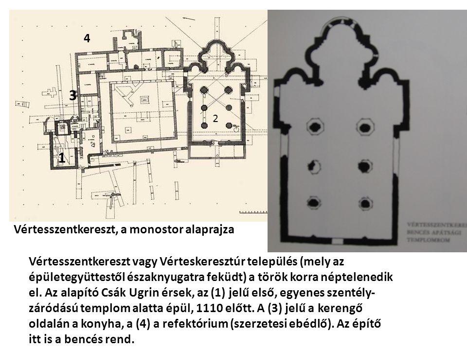 1 2 3 4 Vértesszentkereszt, a monostor alaprajza Vértesszentkereszt vagy Vérteskeresztúr település (mely az épületegyüttestől északnyugatra feküdt) a