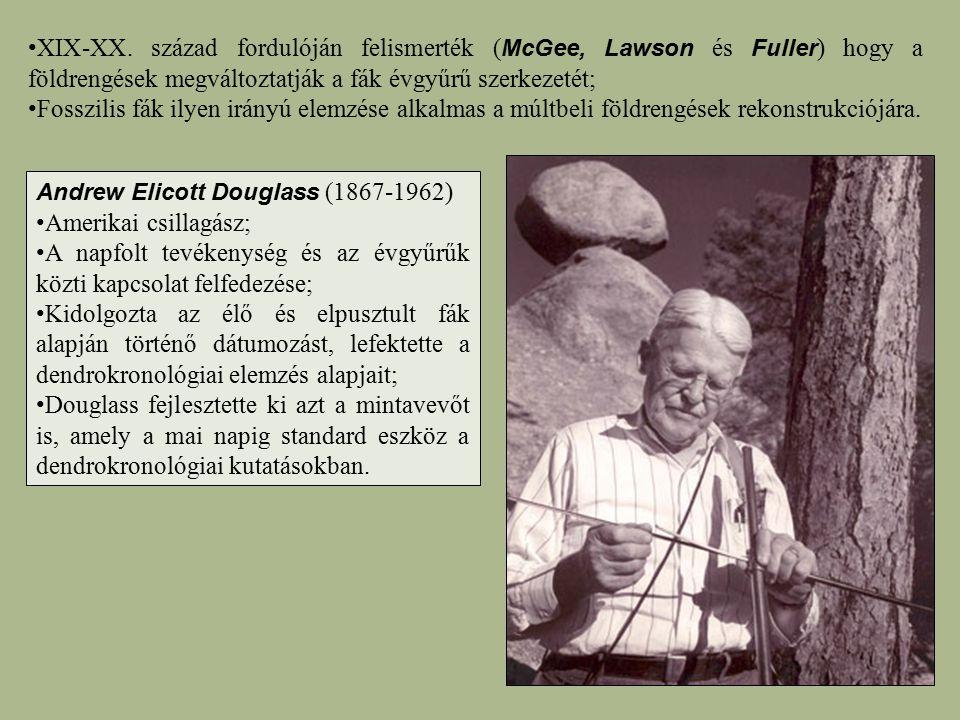 XIX-XX. század fordulóján felismerték ( McGee, Lawson és Fuller ) hogy a földrengések megváltoztatják a fák évgyűrű szerkezetét; Fosszilis fák ilyen i