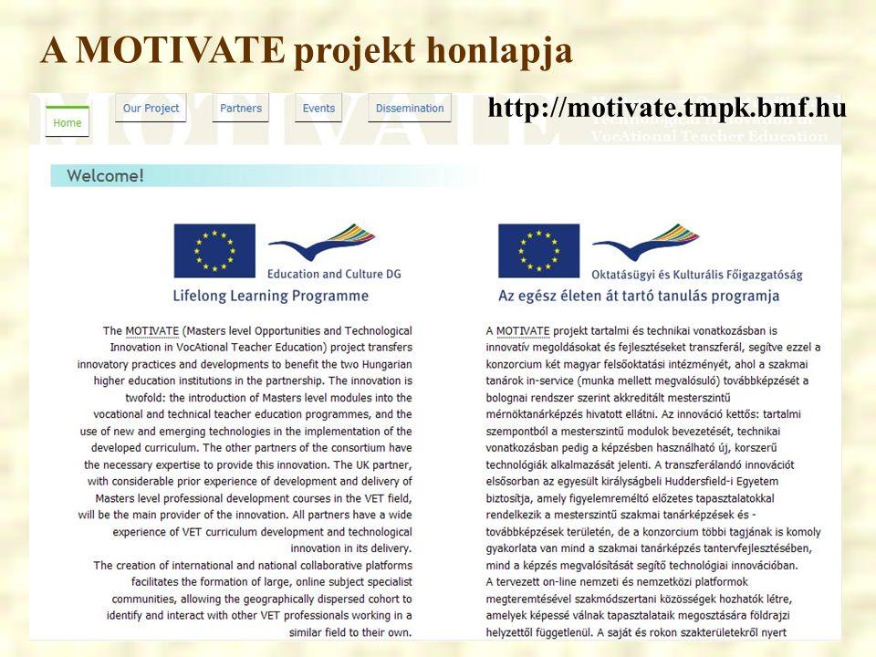 A MOTIVATE projekt honlapja http://motivate.tmpk.bmf.hu