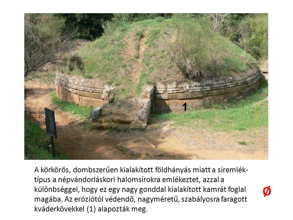 A körkörös, dombszerűen kialakított földhányás miatt a síremlék- típus a népvándorláskori halomsírokra emlékeztet, azzal a különbséggel, hogy ez egy n