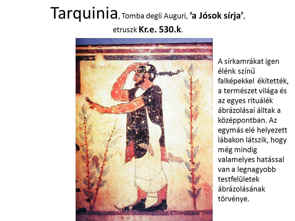 Tarquinia, Tomba degli Auguri, 'a Jósok sírja', etruszk Kr.e. 530.k. A sírkamrákat igen élénk színű falképekkel ékítették, a természet világa és az eg
