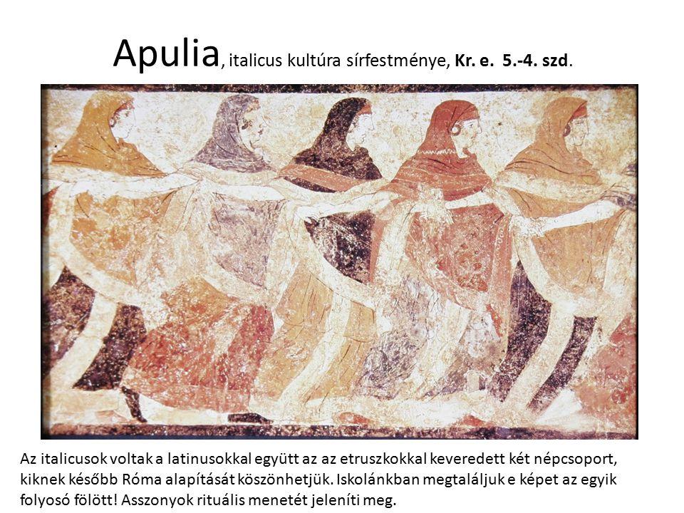 Apulia, italicus kultúra sírfestménye, Kr. e. 5.-4. szd. Az italicusok voltak a latinusokkal együtt az az etruszkokkal keveredett két népcsoport, kikn