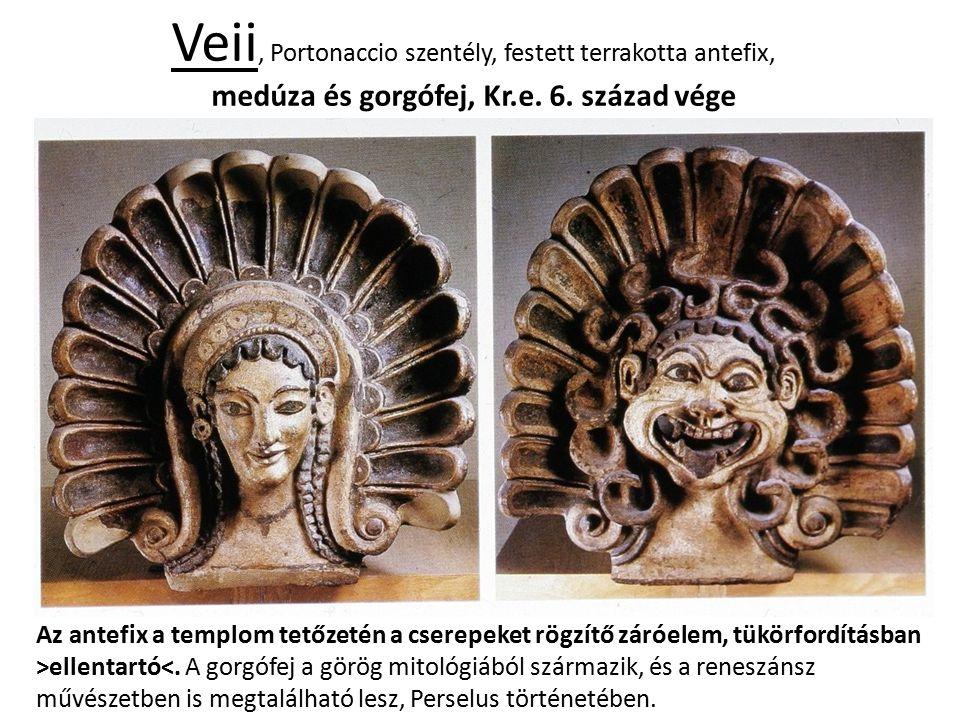 Veii, Portonaccio szentély, festett terrakotta antefix, medúza és gorgófej, Kr.e. 6. század vége Az antefix a templom tetőzetén a cserepeket rögzítő z
