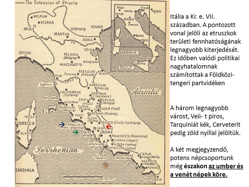  Itália a Kr. e. VII. században. A pontozott vonal jelöli az etruszkok területi fennhatóságának legnagyobb kiterjedését. Ez időben valódi politikai n