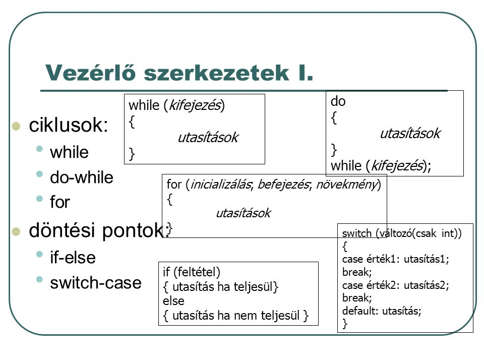 Vezérlő szerkezetek II.