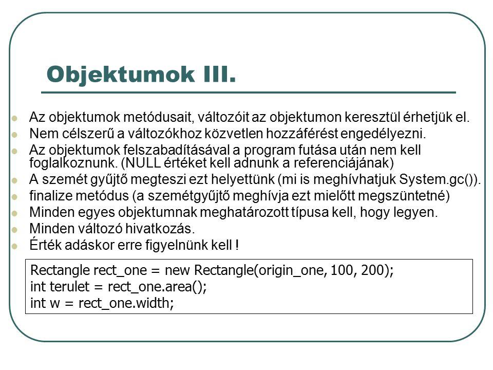 Objektumok IV.