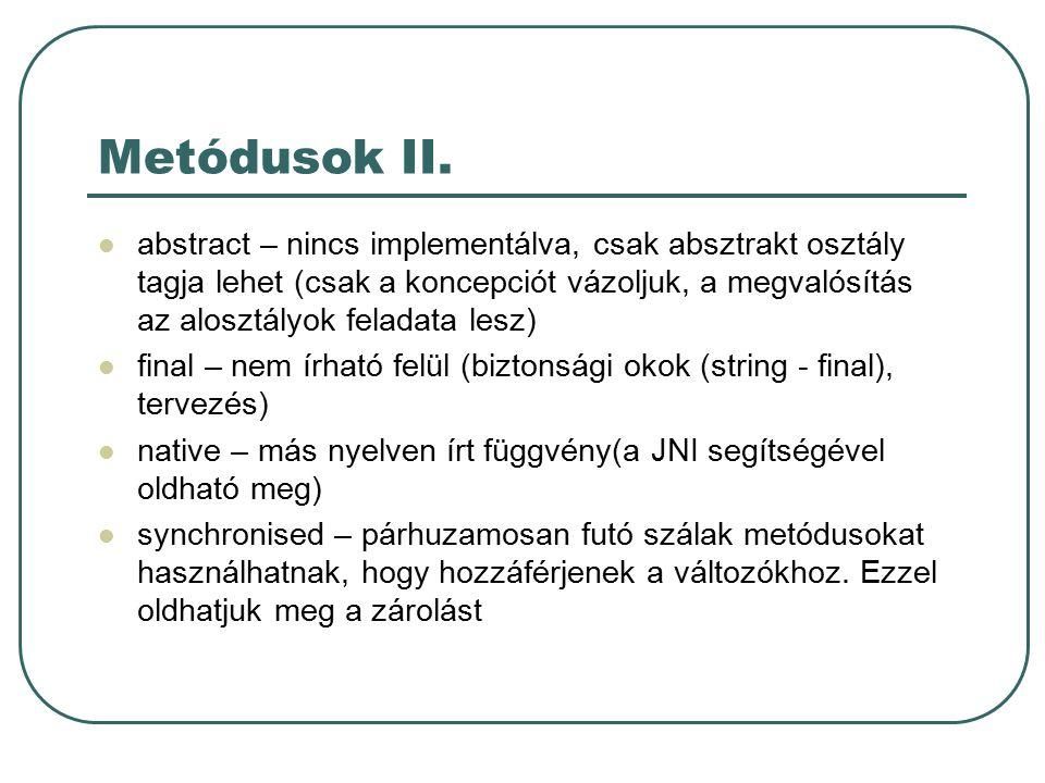 Metódusok III.