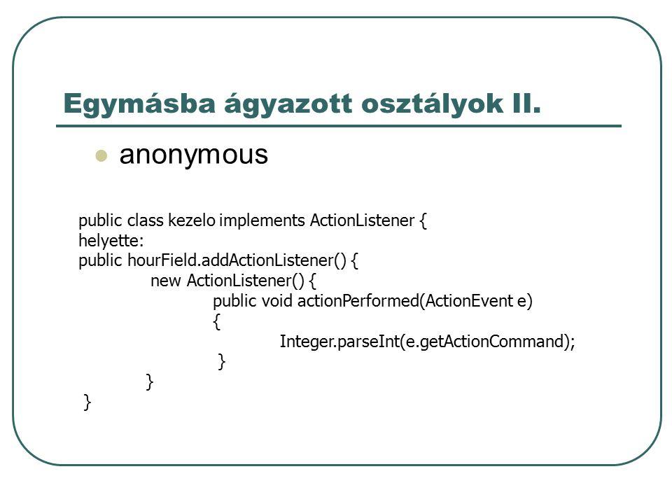 Interfészek az interfész egy protokollt definiál mely bárhol megvalósítható.